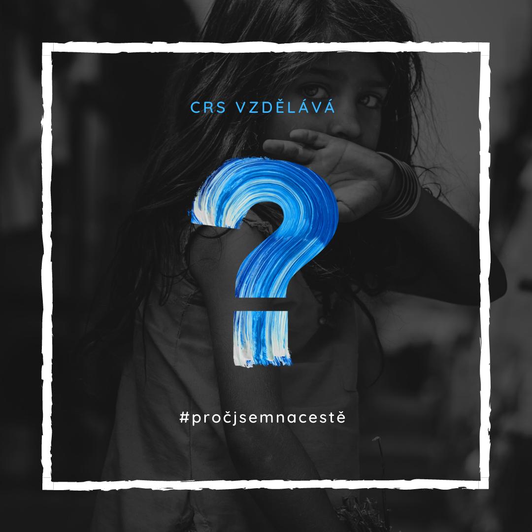 Nový projekt CRS #pročjsemnacestě !