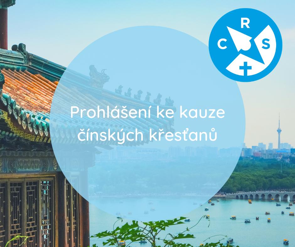 Prohlášení CRS ve věci kauzy čínských křesťanů